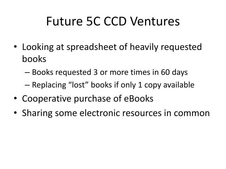 Future 5C CCD Ventures