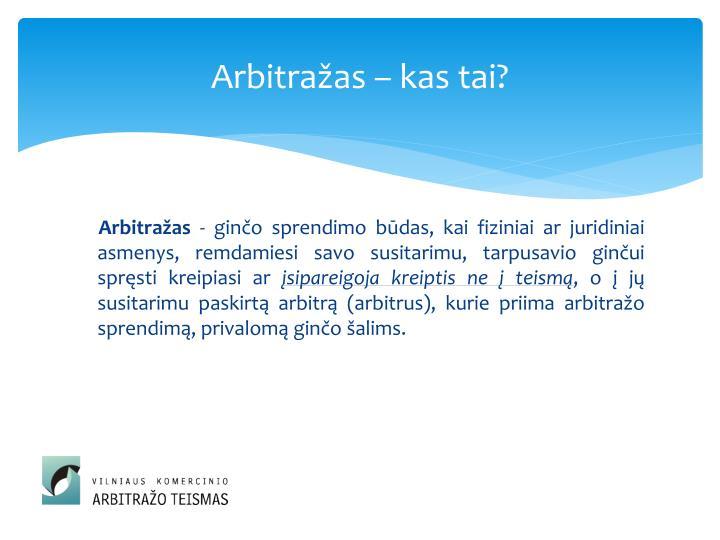 Arbitražas – kas tai?