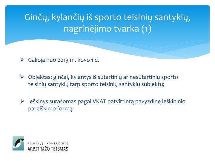 Ginčų, kylančių iš sporto teisinių santykių, nagrinėjimo tvarka (1)