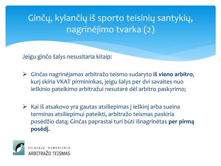 Ginčų, kylančių iš sporto teisinių santykių, nagrinėjimo tvarka (2)