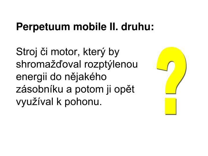 Perpetuum mobile II. druhu: