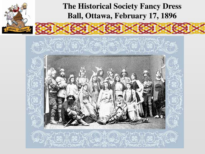 The Historical Society Fancy Dress Ball, Ottawa, February 17, 1896