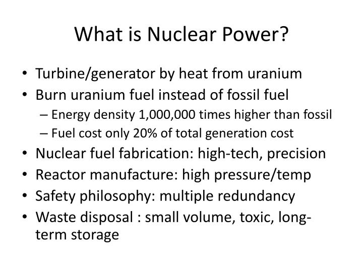 What is Nuclear Power?