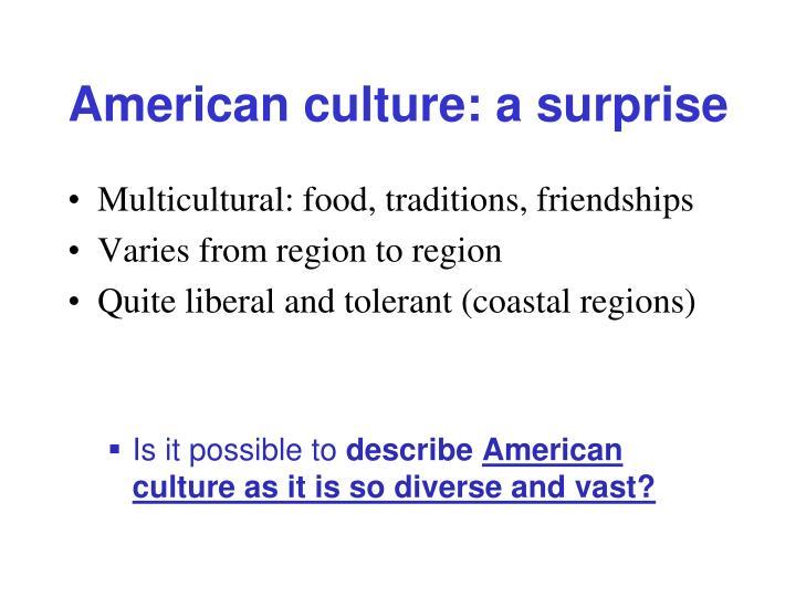 American culture: a surprise