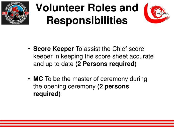 Volunteer Roles and Responsibilities