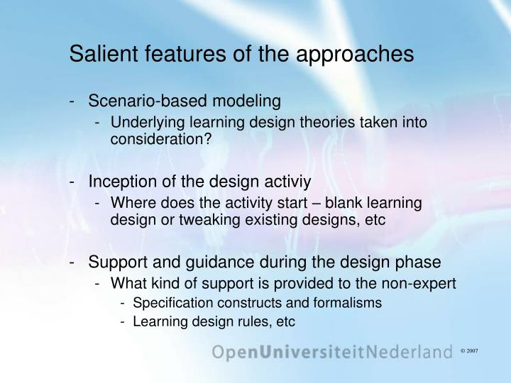 Salient features of the approaches