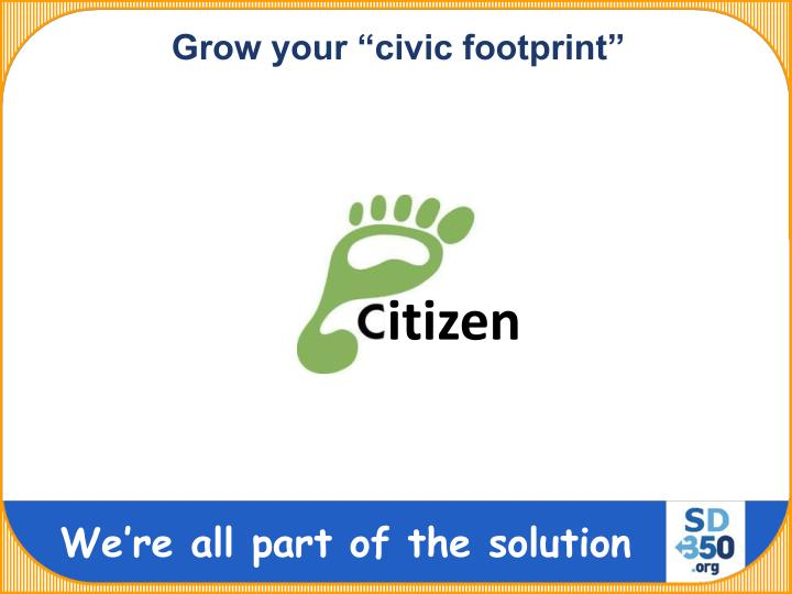 "Grow your ""civic footprint"""