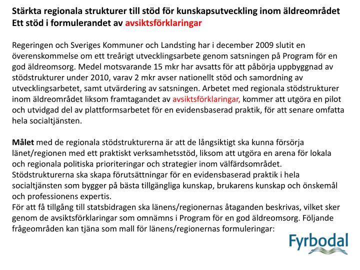 Stärkta regionala strukturer till stöd för kunskapsutveckling inom äldreområdet