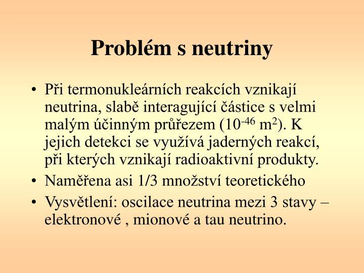 Problém s neutriny
