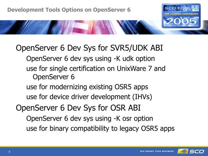 Development Tools Options on OpenServer 6