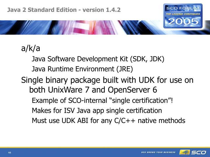 Java 2 Standard Edition - version 1.4.2