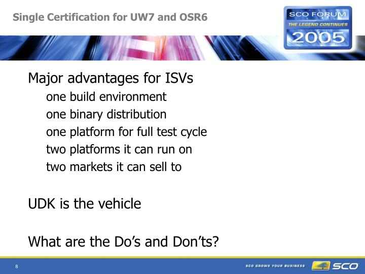 Single Certification for UW7 and OSR6