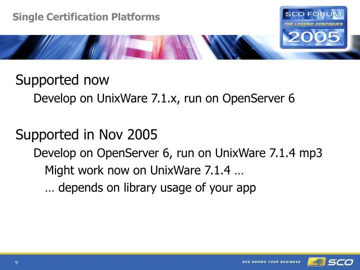 Single Certification Platforms
