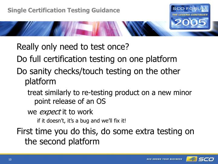 Single Certification Testing Guidance