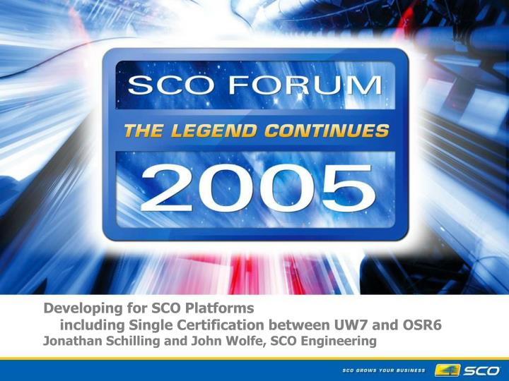 Developing for SCO Platforms