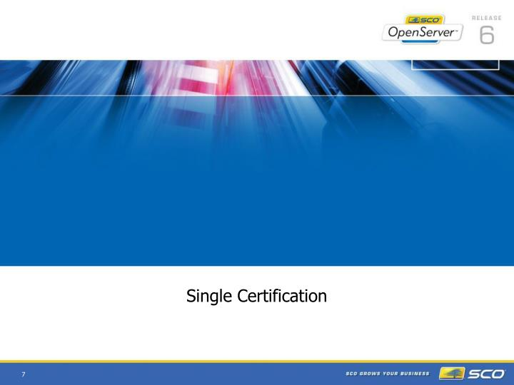 Single Certification
