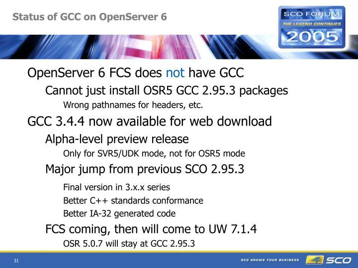 Status of GCC on OpenServer 6