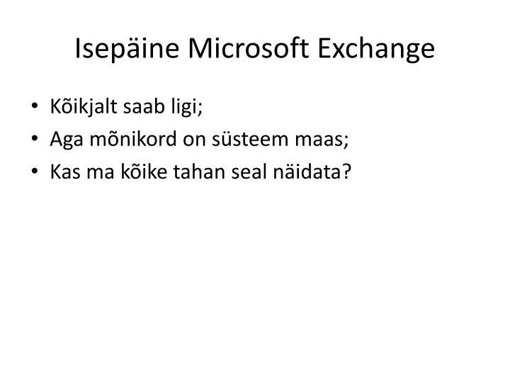 Isepäine Microsoft Exchange