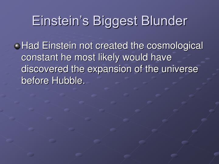 Einstein's Biggest Blunder