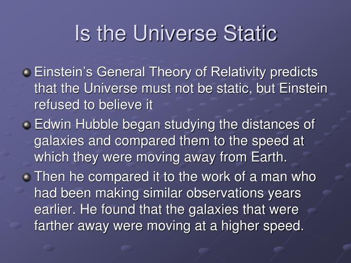 Is the universe static