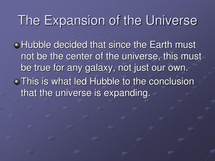The Expansion of the Universe