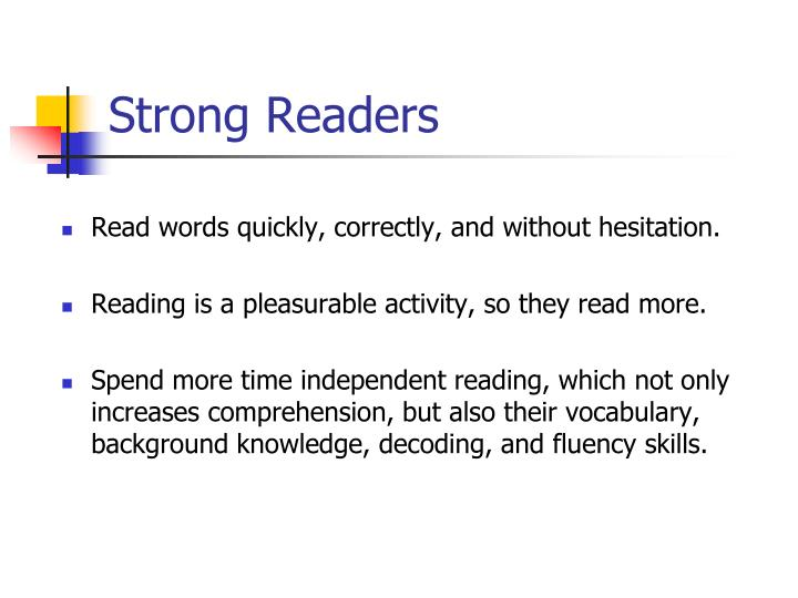 Read words quickly, correctly, and without hesitation.