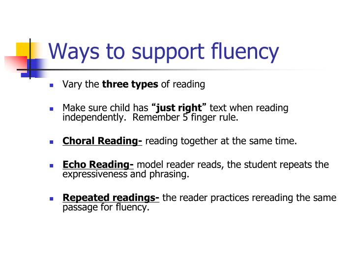 Ways to support fluency