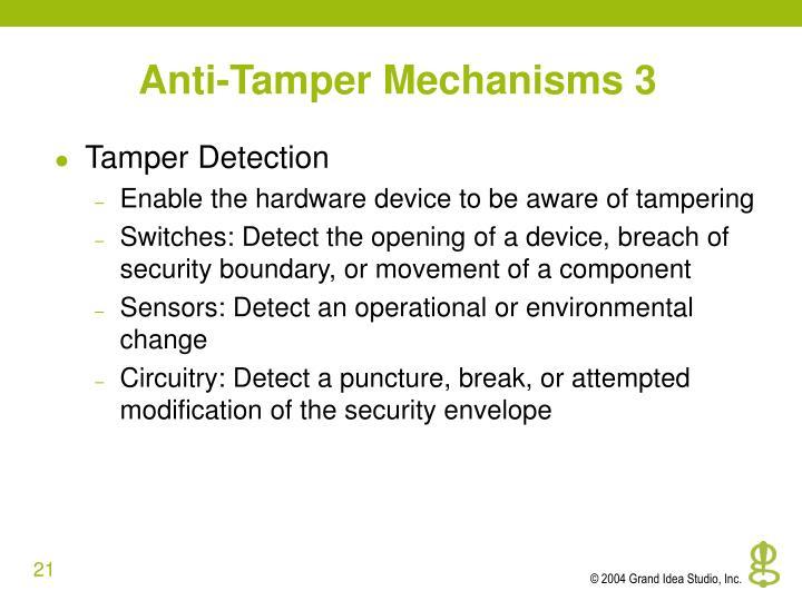 Anti-Tamper Mechanisms 3