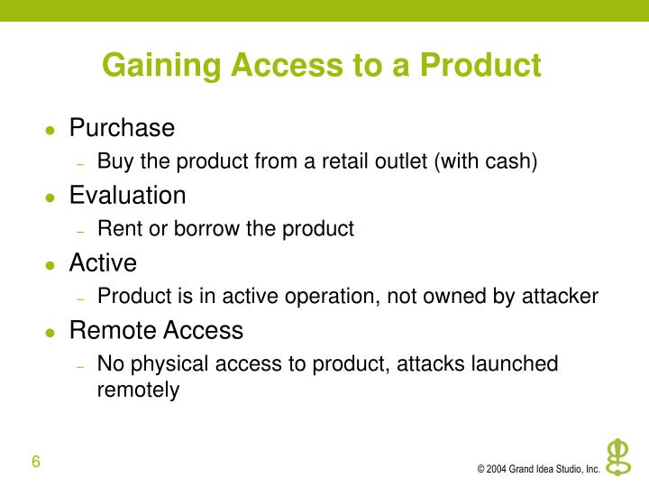 Gaining Access to a Product