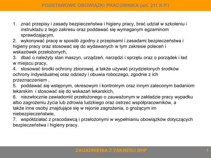 PODSTAWOWE OBOWIĄZKI PRACOWNIKA (art. 211 K.P.)