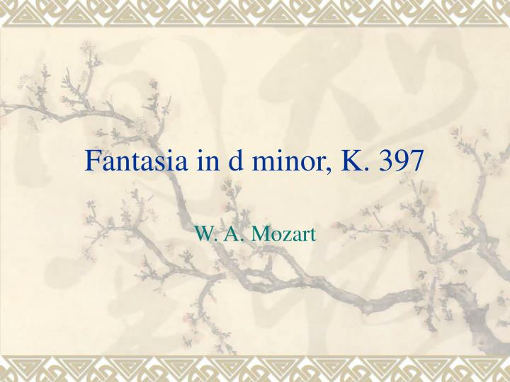Fantasia in d minor k 397