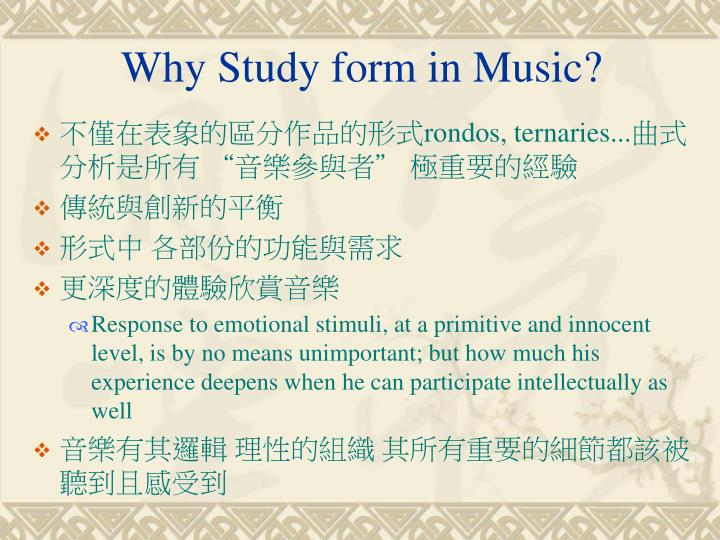 Why Study form in Music?