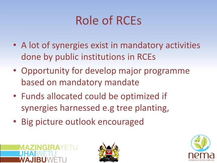 Role of RCEs