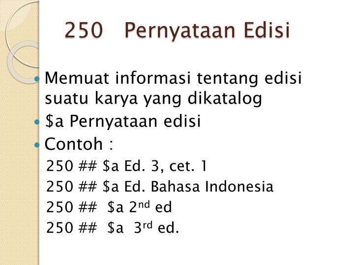 250   Pernyataan Edisi