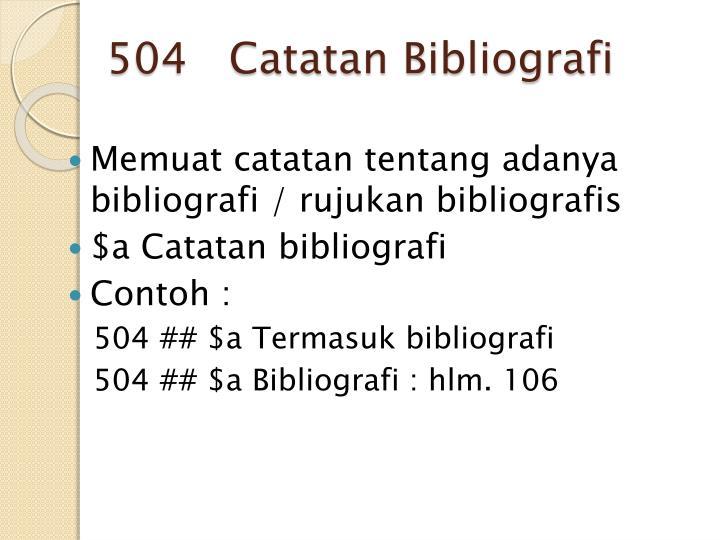 504   Catatan Bibliografi