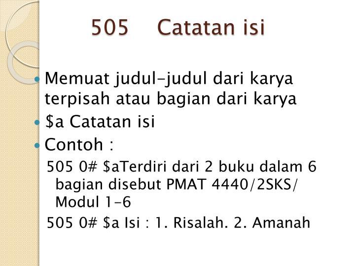 505    Catatan isi
