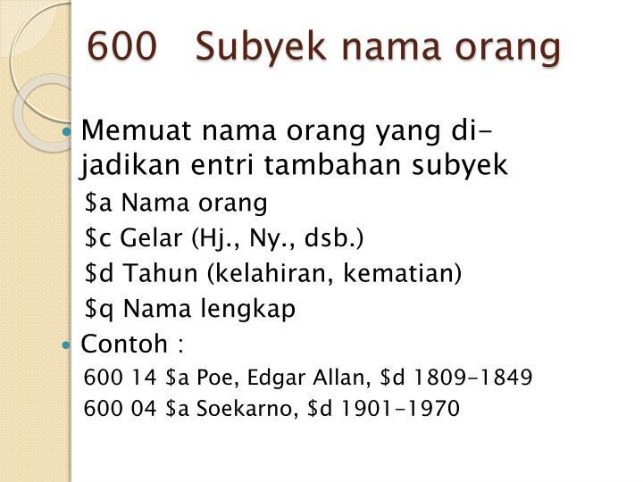 600   Subyek nama orang