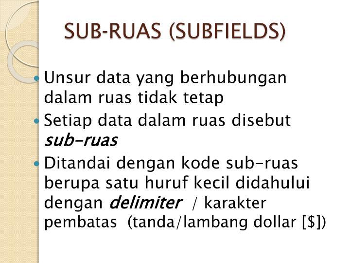 SUB-RUAS (SUBFIELDS)