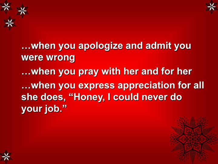 …when you apologize and admit you were wrong