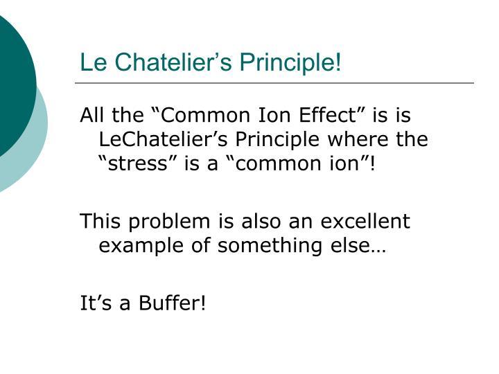 Le Chatelier's Principle!