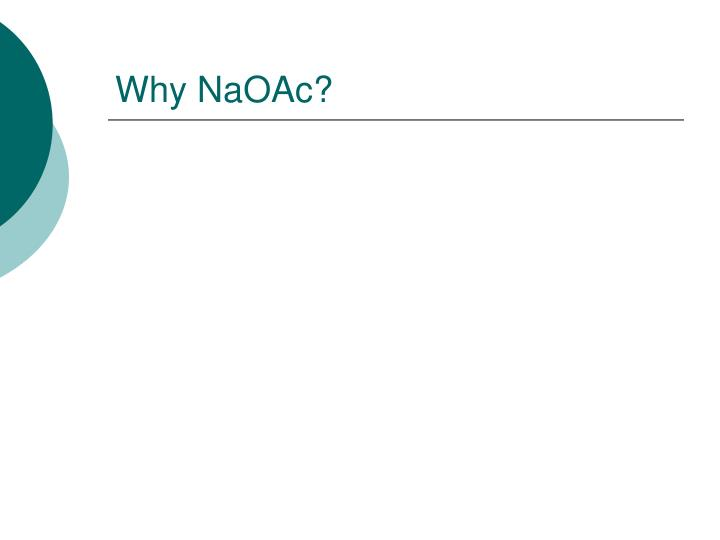 Why NaOAc?