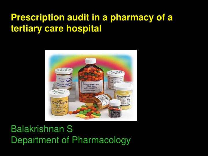 Prescription audit in a pharmacy of a tertiary care hospital