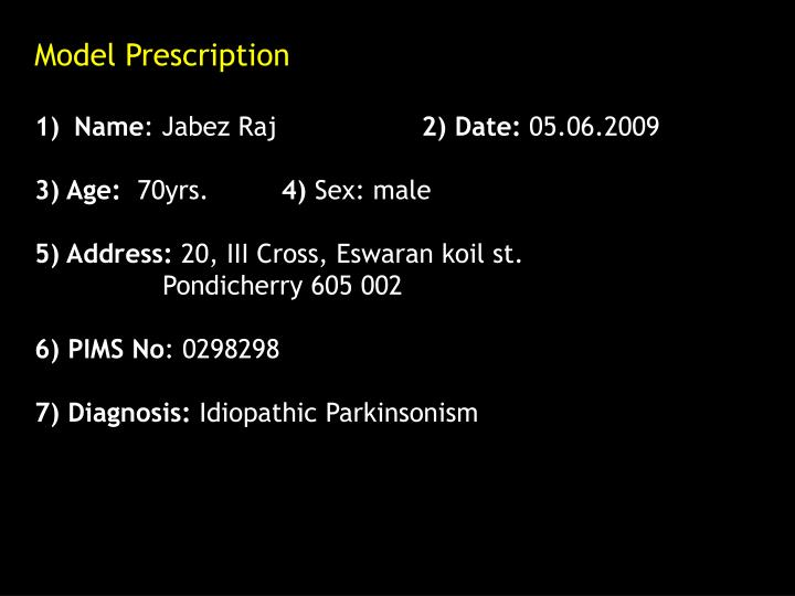 Model Prescription