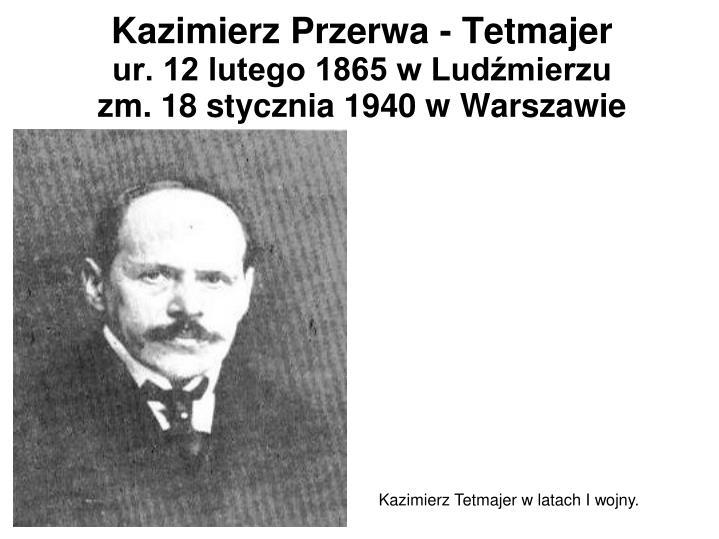 Kazimierz Przerwa - Tetmajer