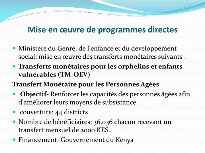 Mise en œuvre de programmes directes