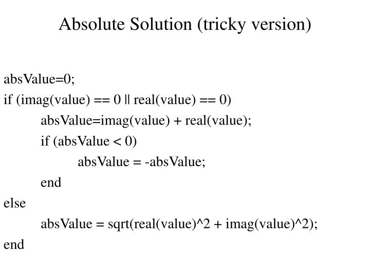 Absolute Solution (tricky version)