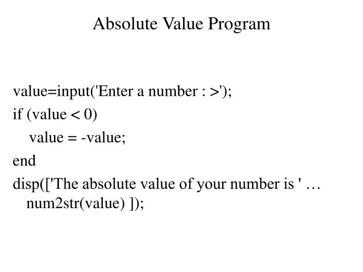 Absolute Value Program