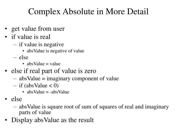 Complex Absolute in More Detail