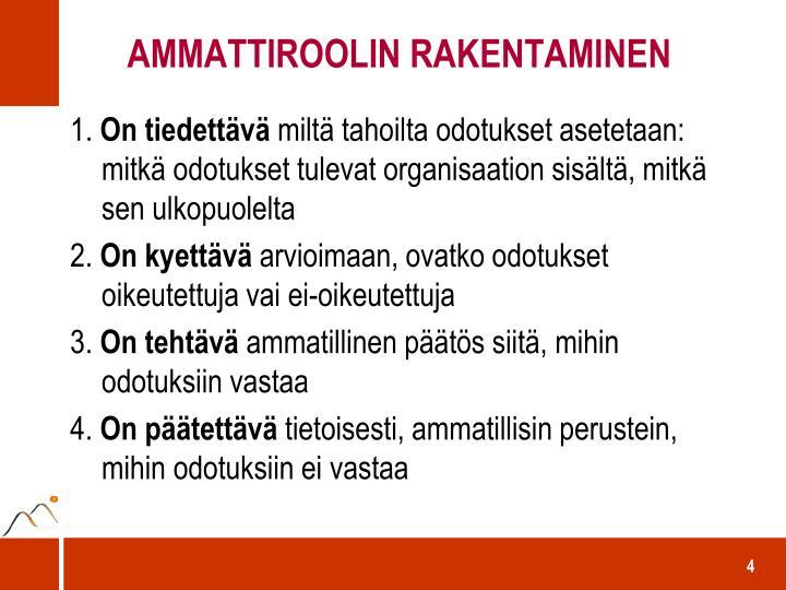 AMMATTIROOLIN RAKENTAMINEN