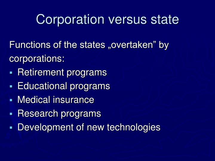 Corporation versus state